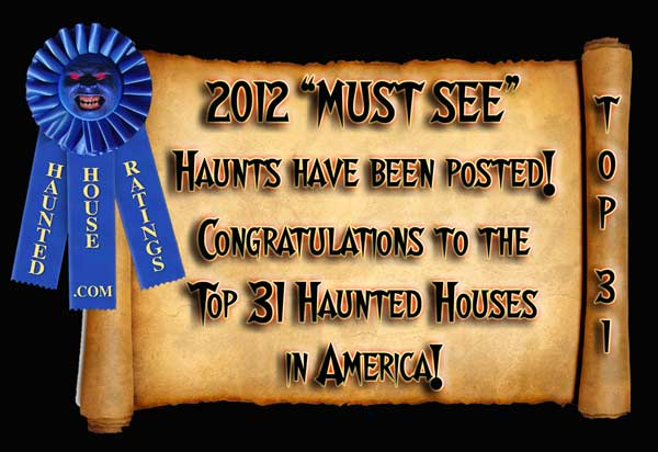 2012 Best Haunted House Ratings - Best Haunted House Awards Announced!